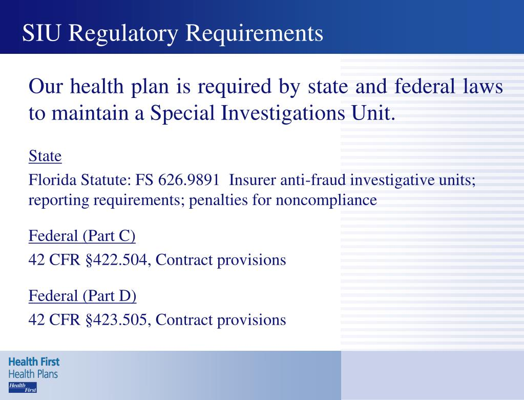 SIU Regulatory Requirements