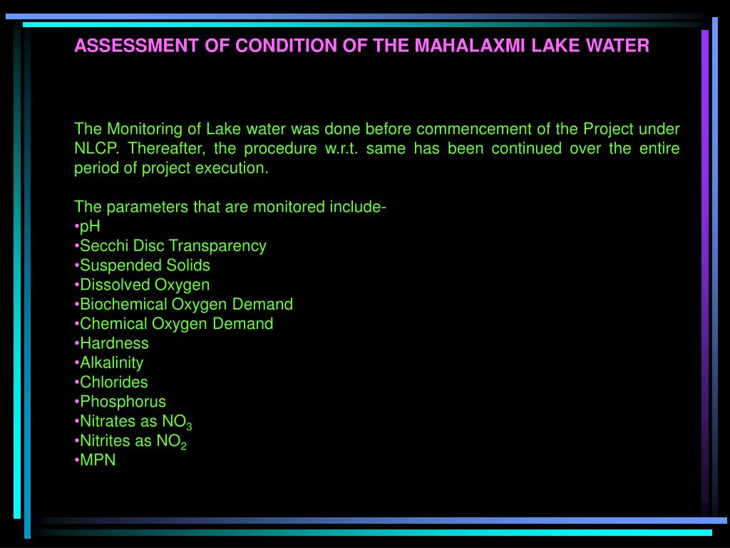 ASSESSMENT OF CONDITION OF THE MAHALAXMI LAKE WATER