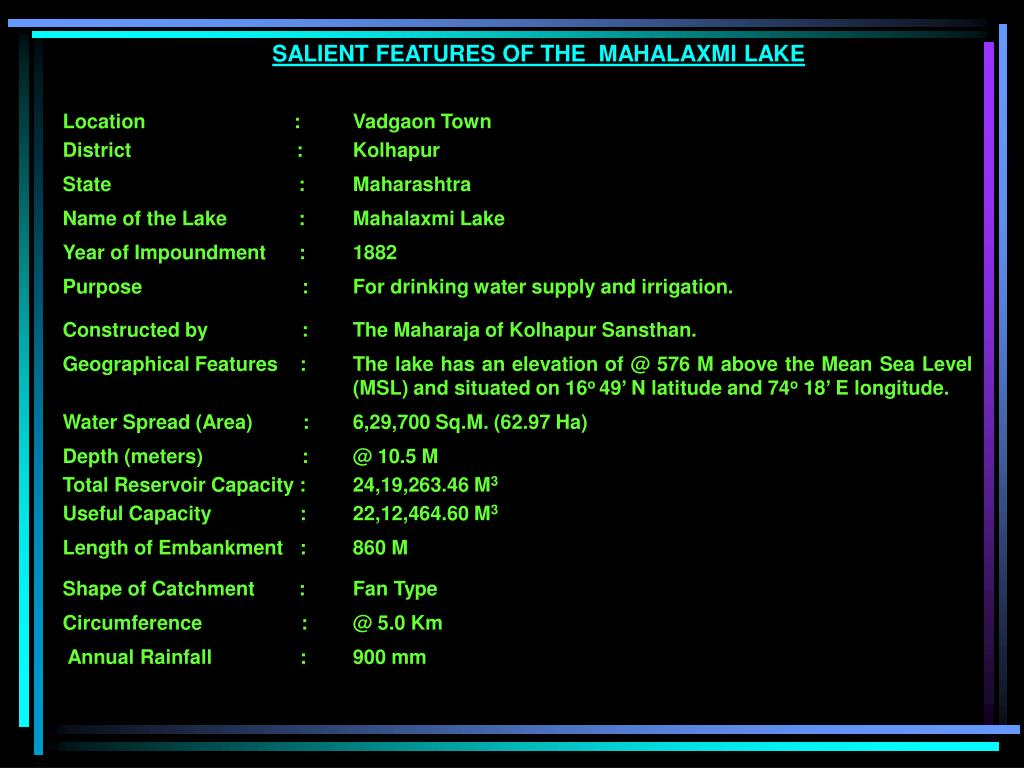 SALIENT FEATURES OF THE  MAHALAXMI LAKE