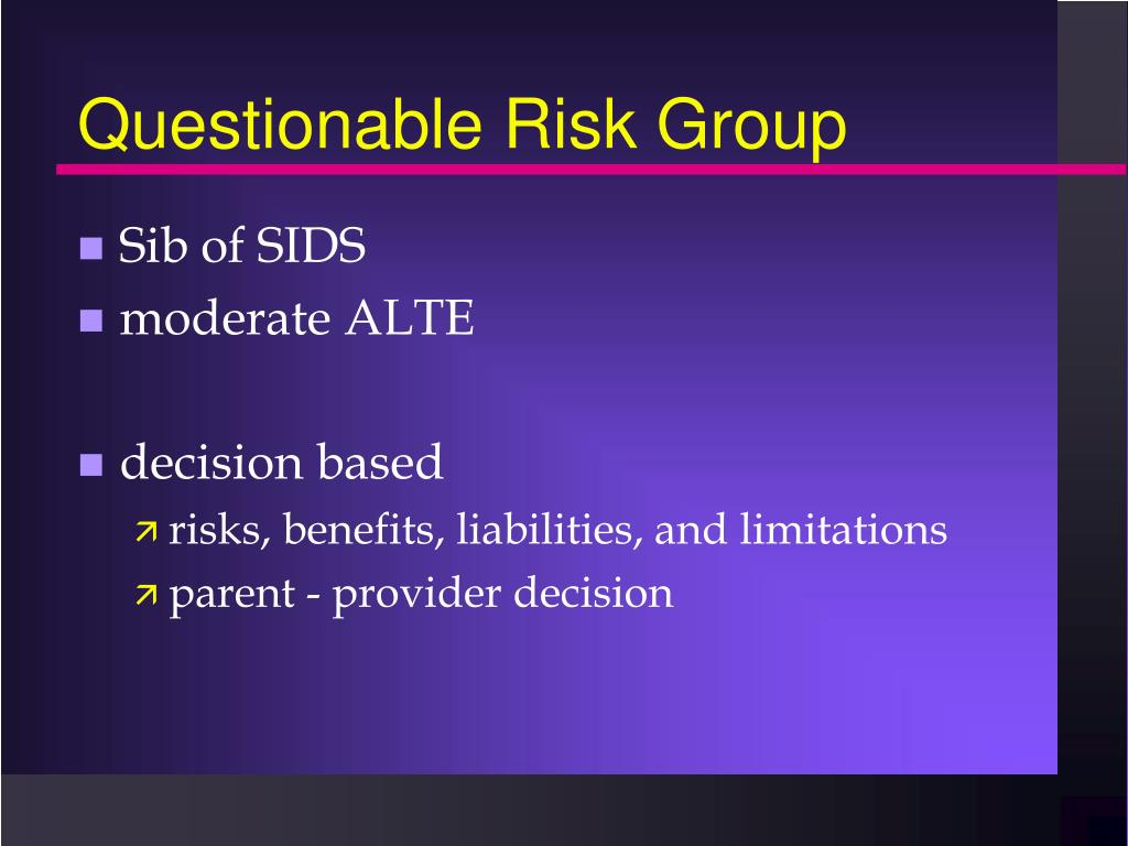 Questionable Risk Group