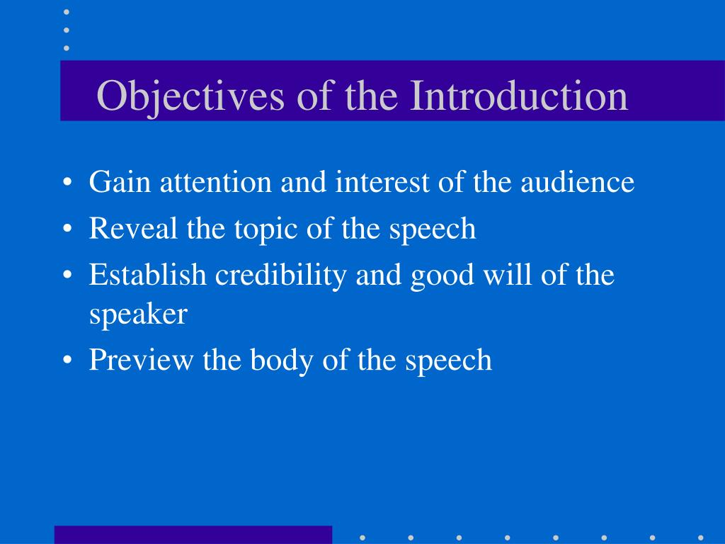 Objectives of the Introduction