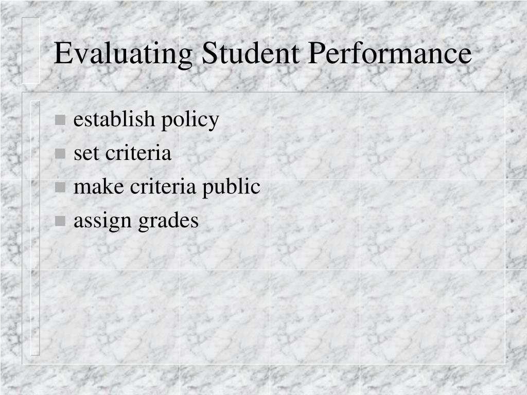 Evaluating Student Performance