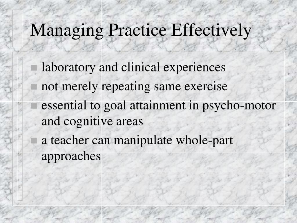 Managing Practice Effectively