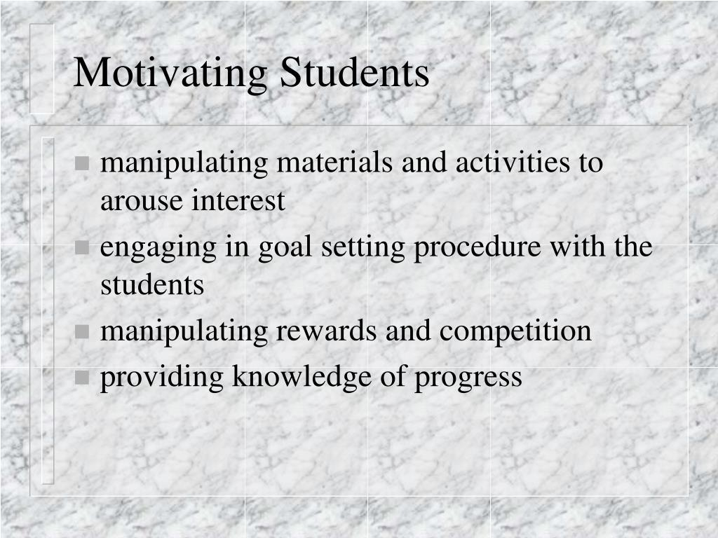 Motivating Students