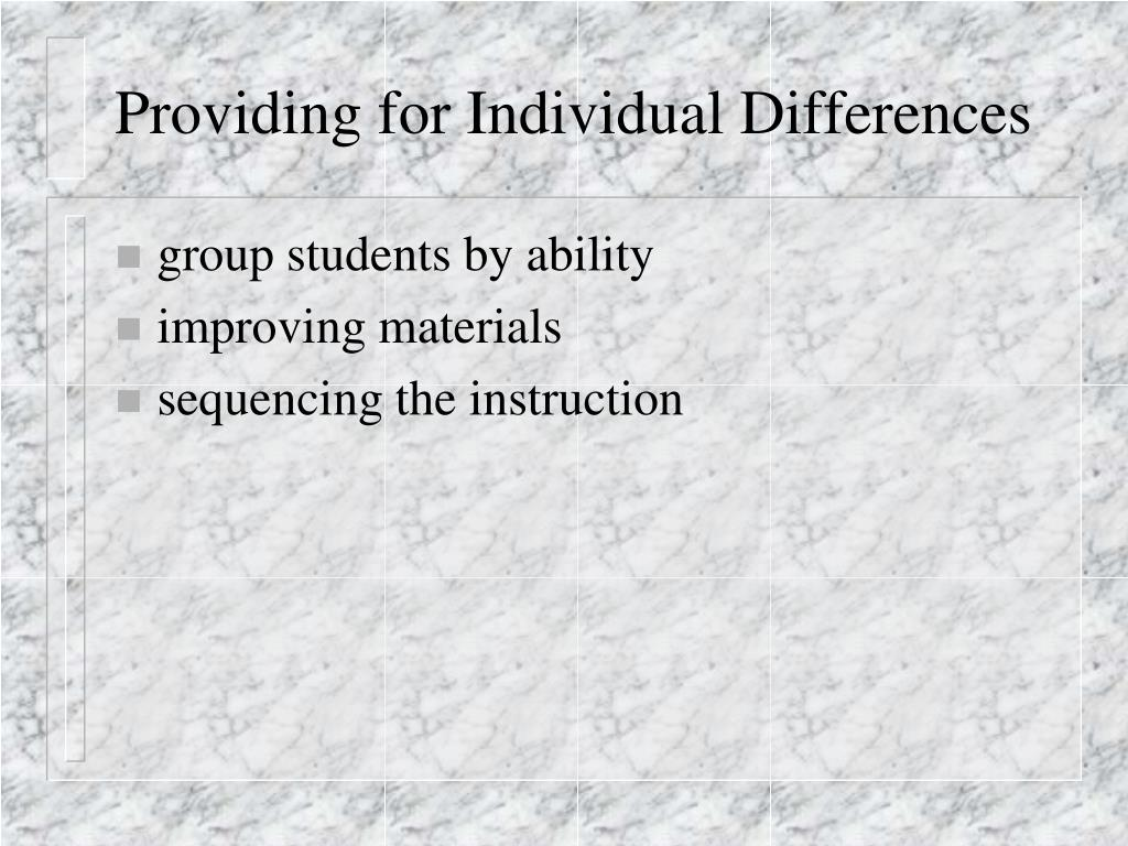 Providing for Individual Differences