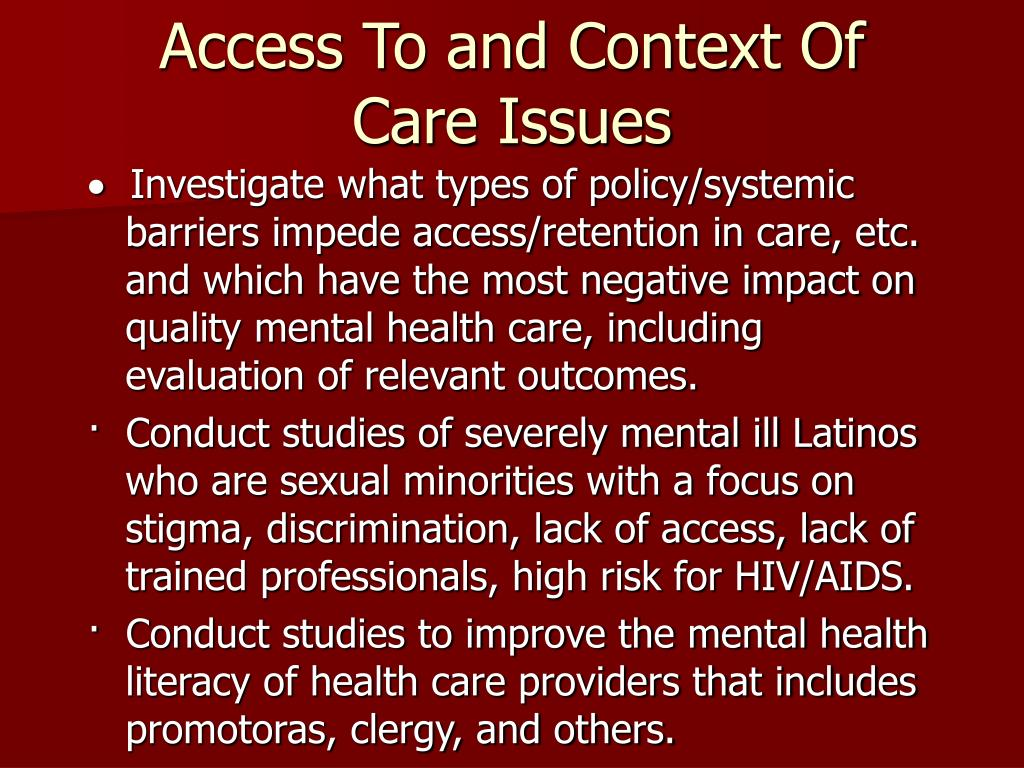 Access To and Context Of Care Issues