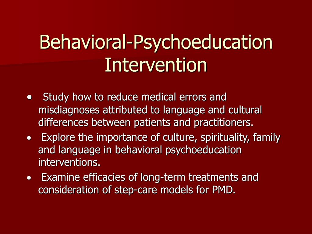 Behavioral-Psychoeducation Intervention