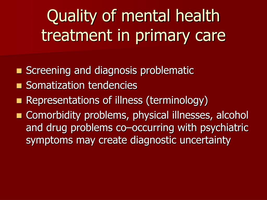 Quality of mental health treatment in primary care
