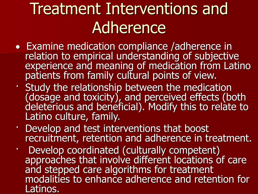 Treatment Interventions and Adherence