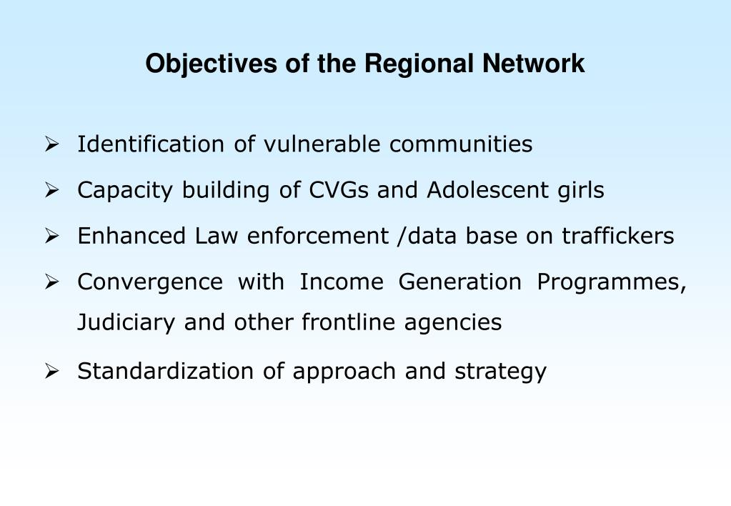 Objectives of the Regional Network