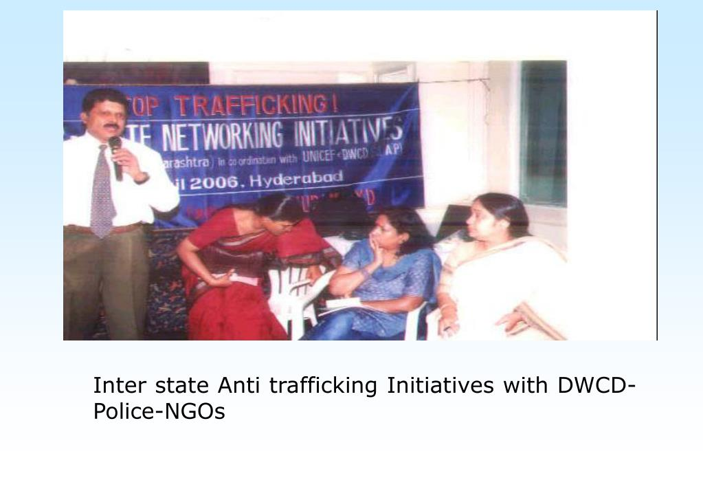 Inter state Anti trafficking Initiatives with DWCD-Police-NGOs