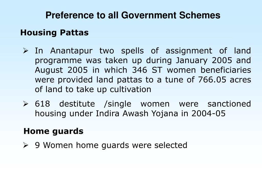 Preference to all Government Schemes