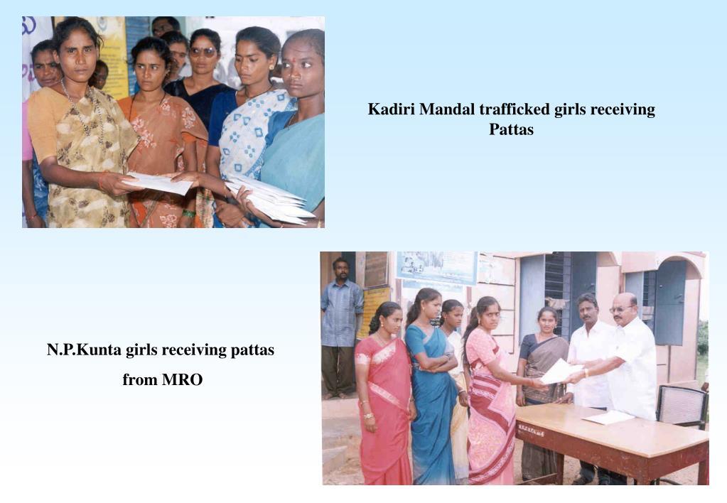 Kadiri Mandal trafficked girls receiving Pattas