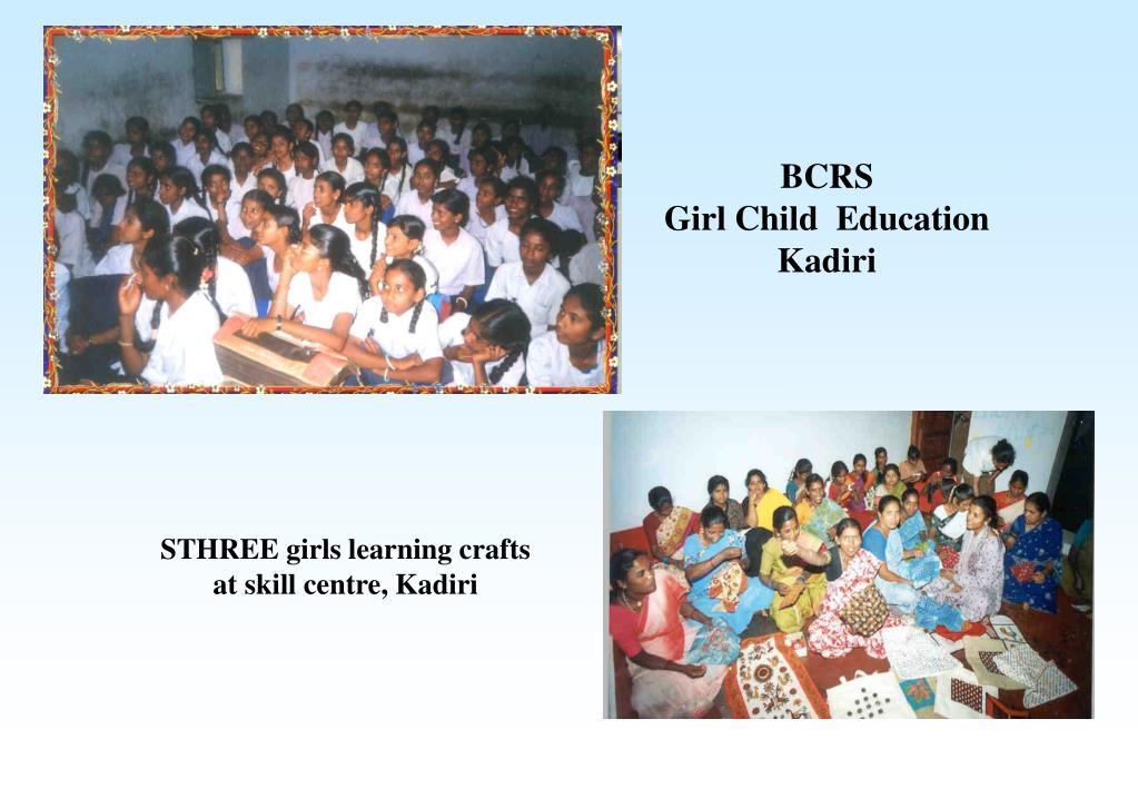 BCRS                      Girl Child  Education Kadiri
