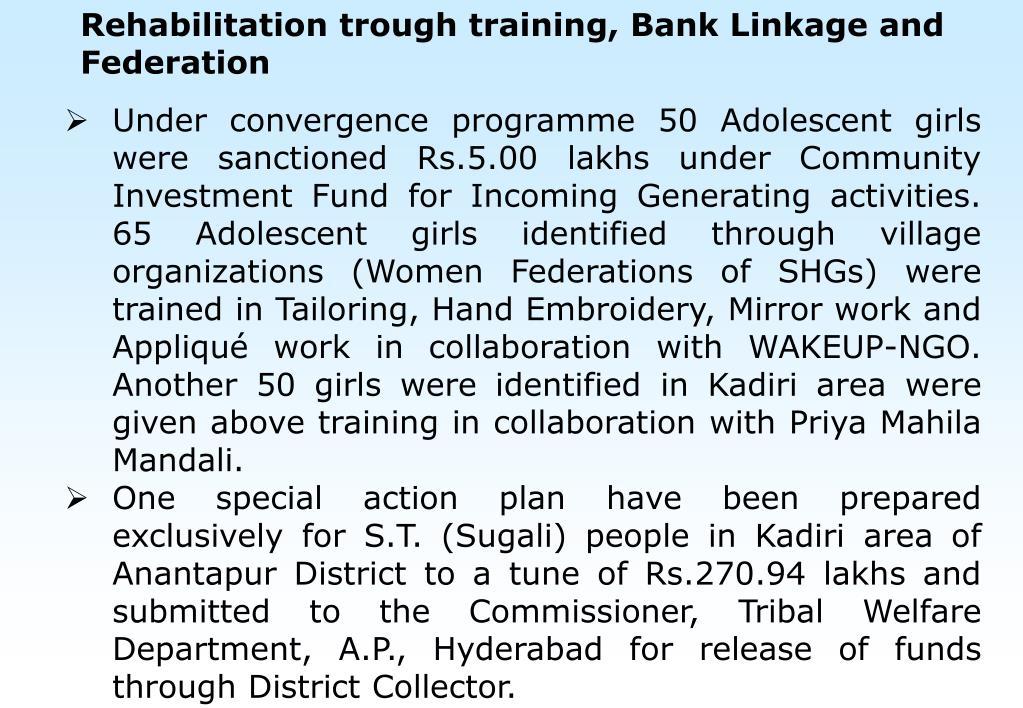 Rehabilitation trough training, Bank Linkage and Federation