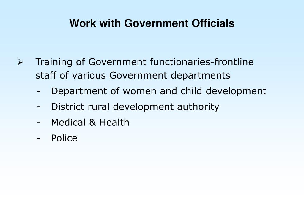 Work with Government Officials