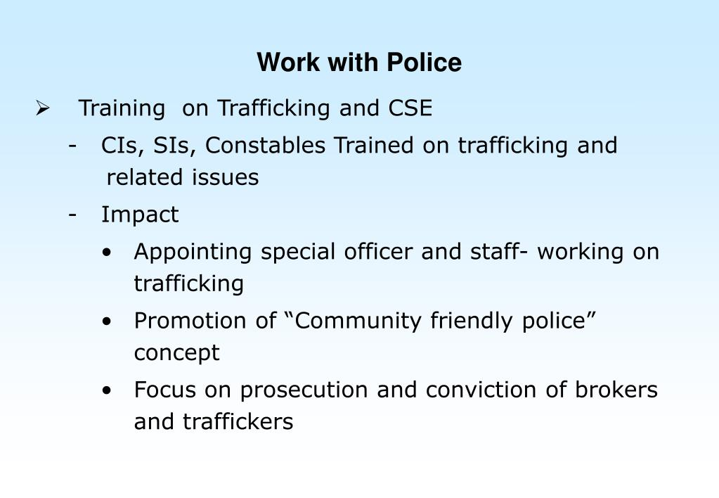 Work with Police