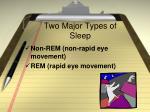two major types of sleep