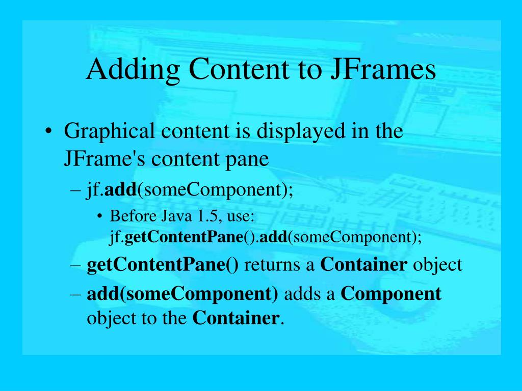 Adding Content to JFrames