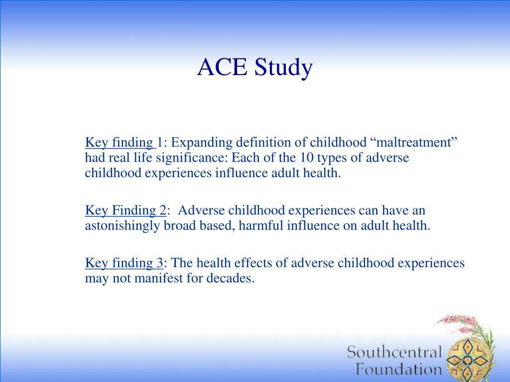 ACE Study