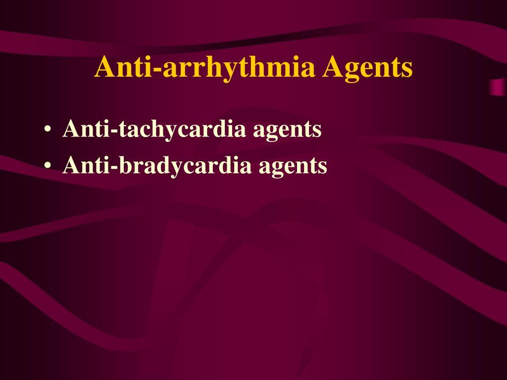 Anti-arrhythmia Agents