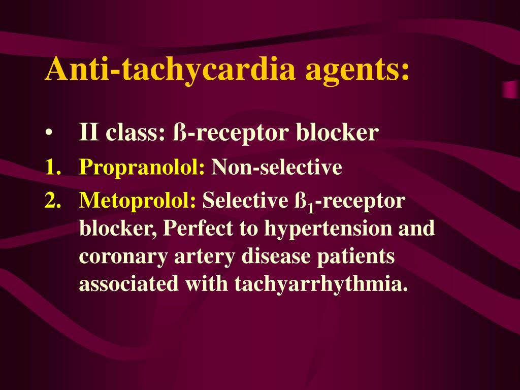 Anti-tachycardia agents: