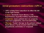 atrial premature contractions apcs