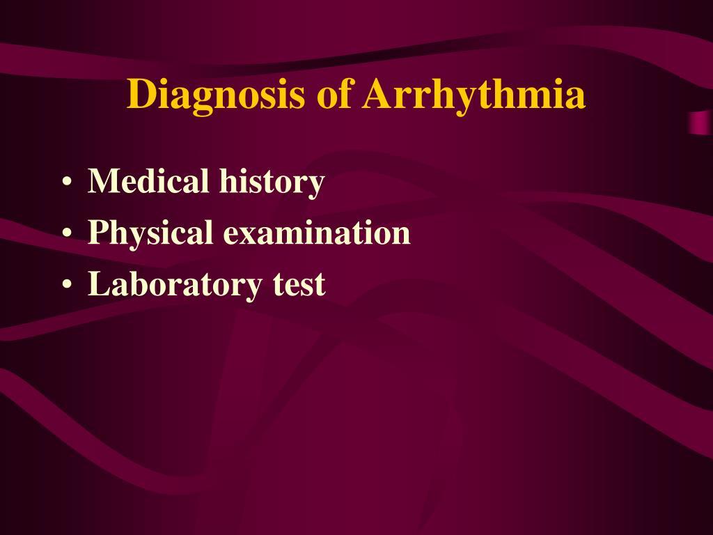 Diagnosis of Arrhythmia