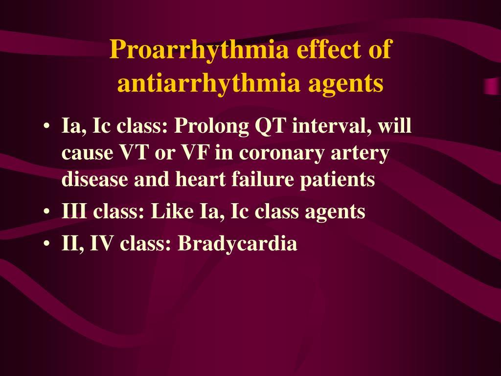 Proarrhythmia effect of antiarrhythmia agents