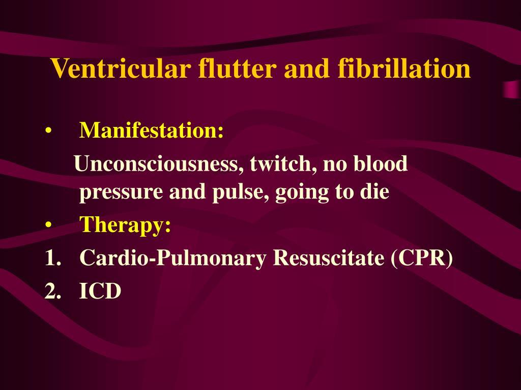 Ventricular flutter and fibrillation