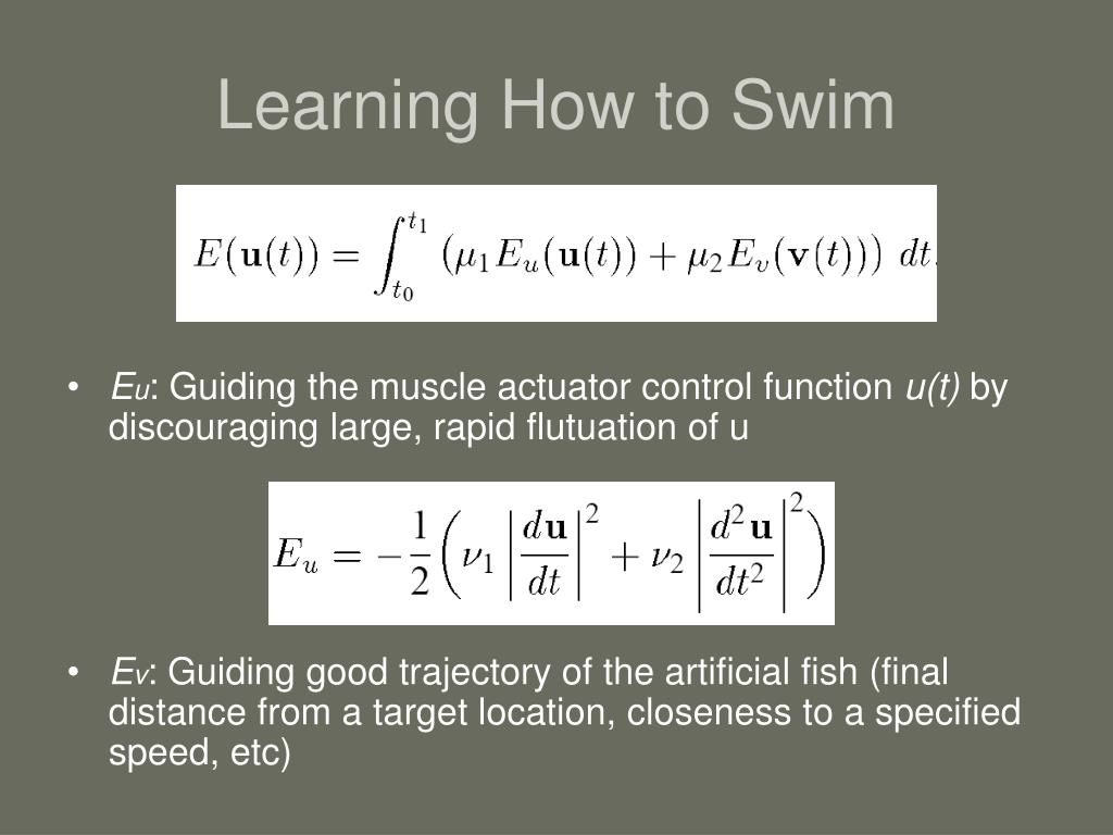 Learning How to Swim