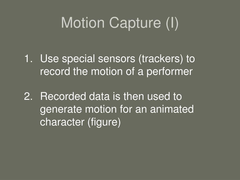 Motion Capture (I)