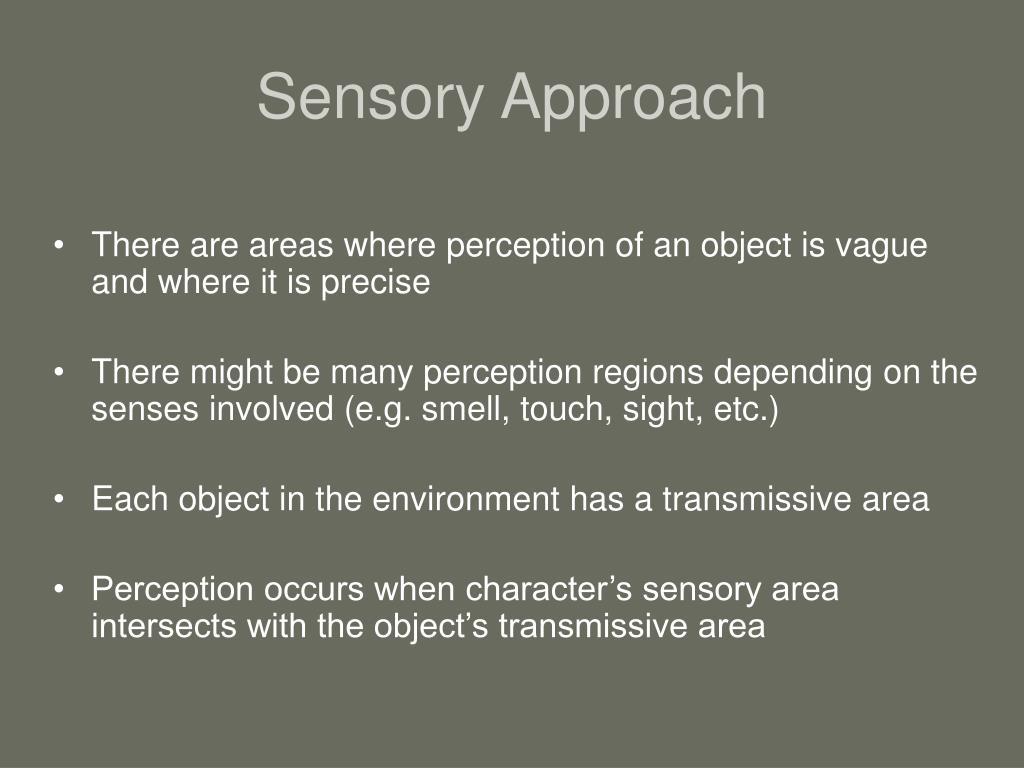 Sensory Approach