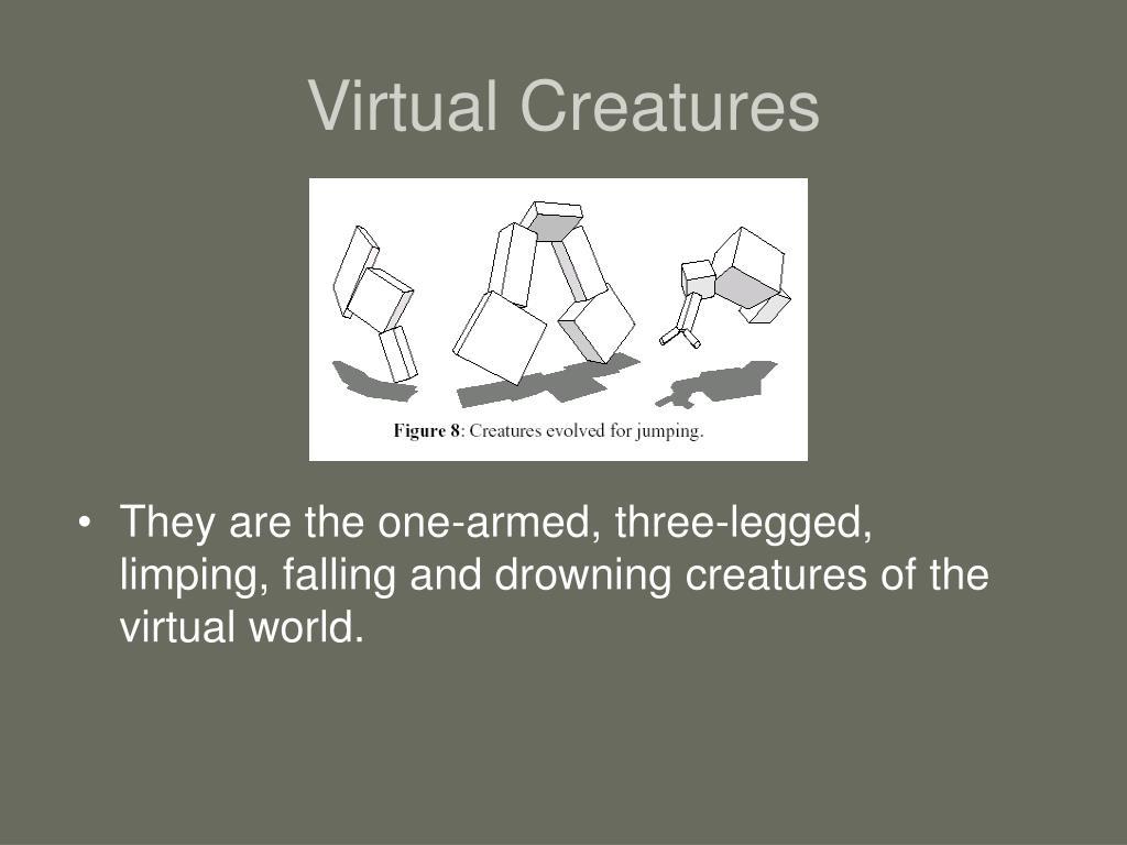Virtual Creatures