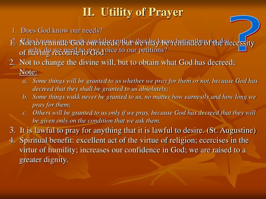 II.  Utility of Prayer