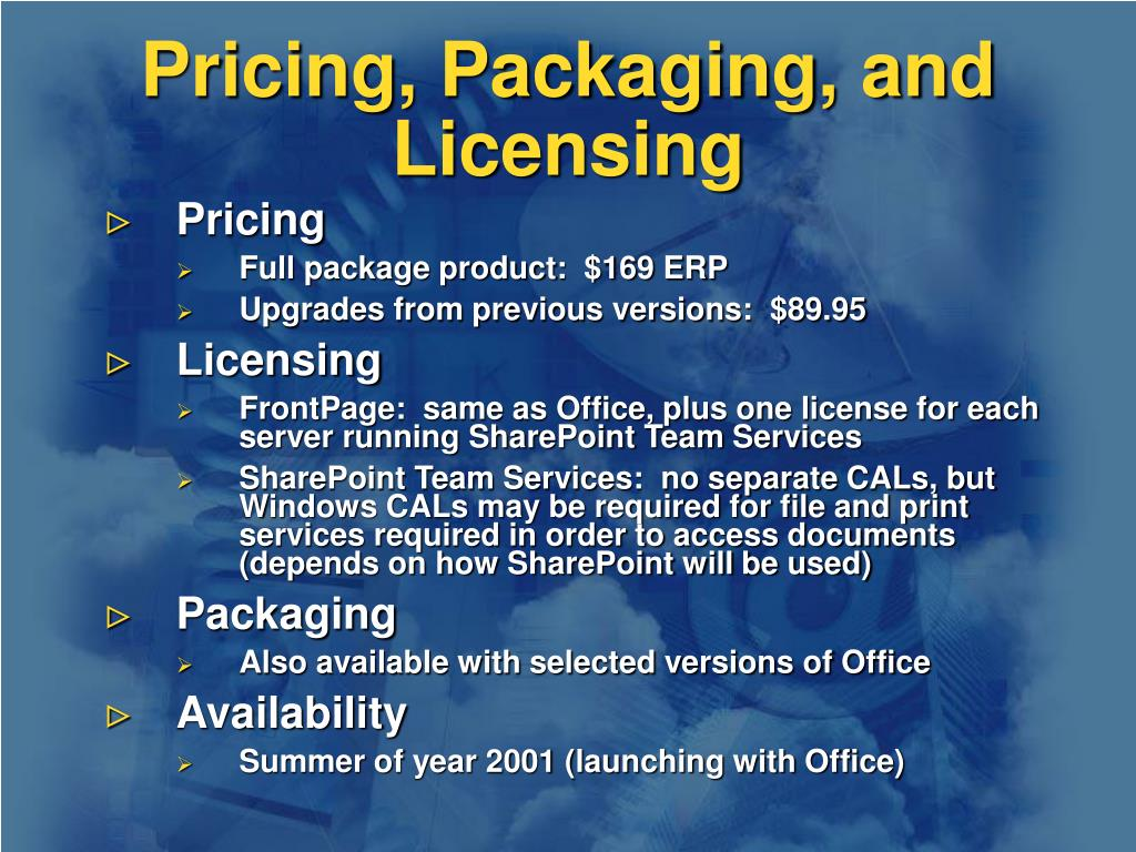 Pricing, Packaging, and Licensing