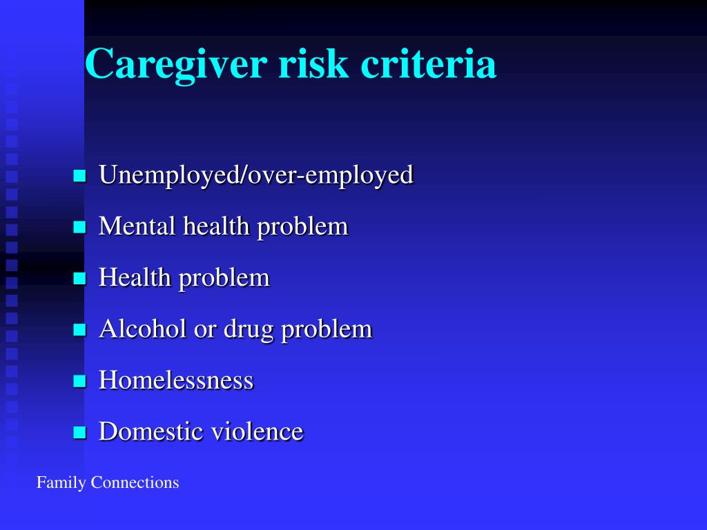Caregiver risk criteria