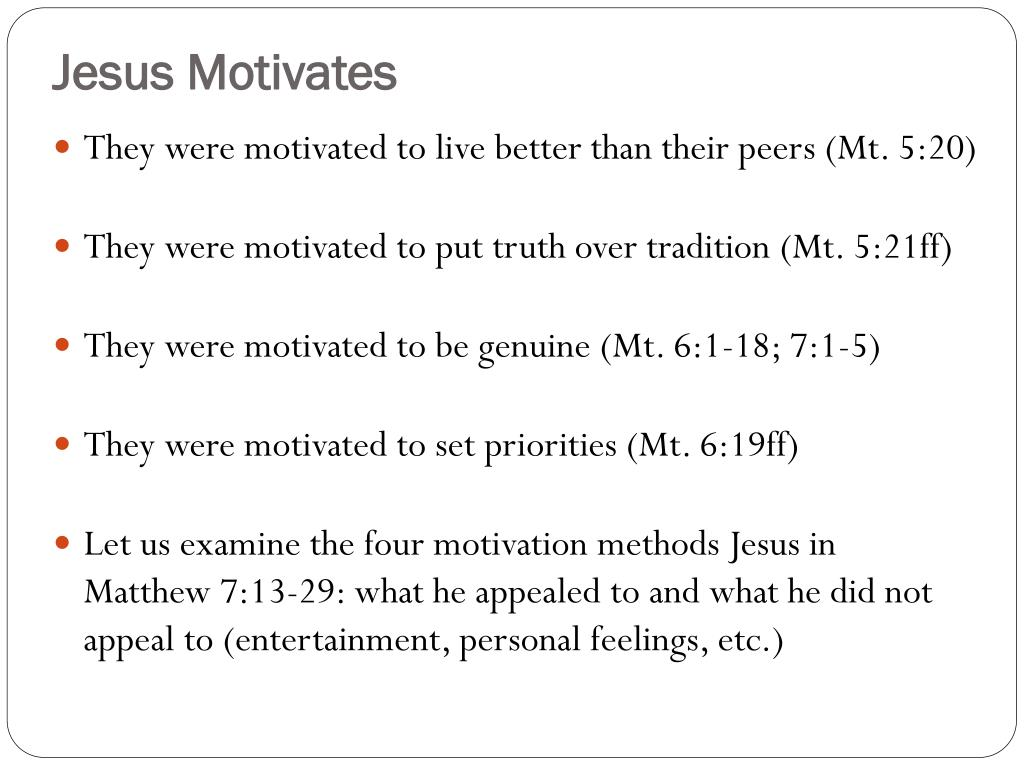 Jesus Motivates