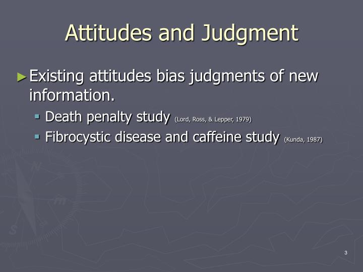 Attitudes and judgment