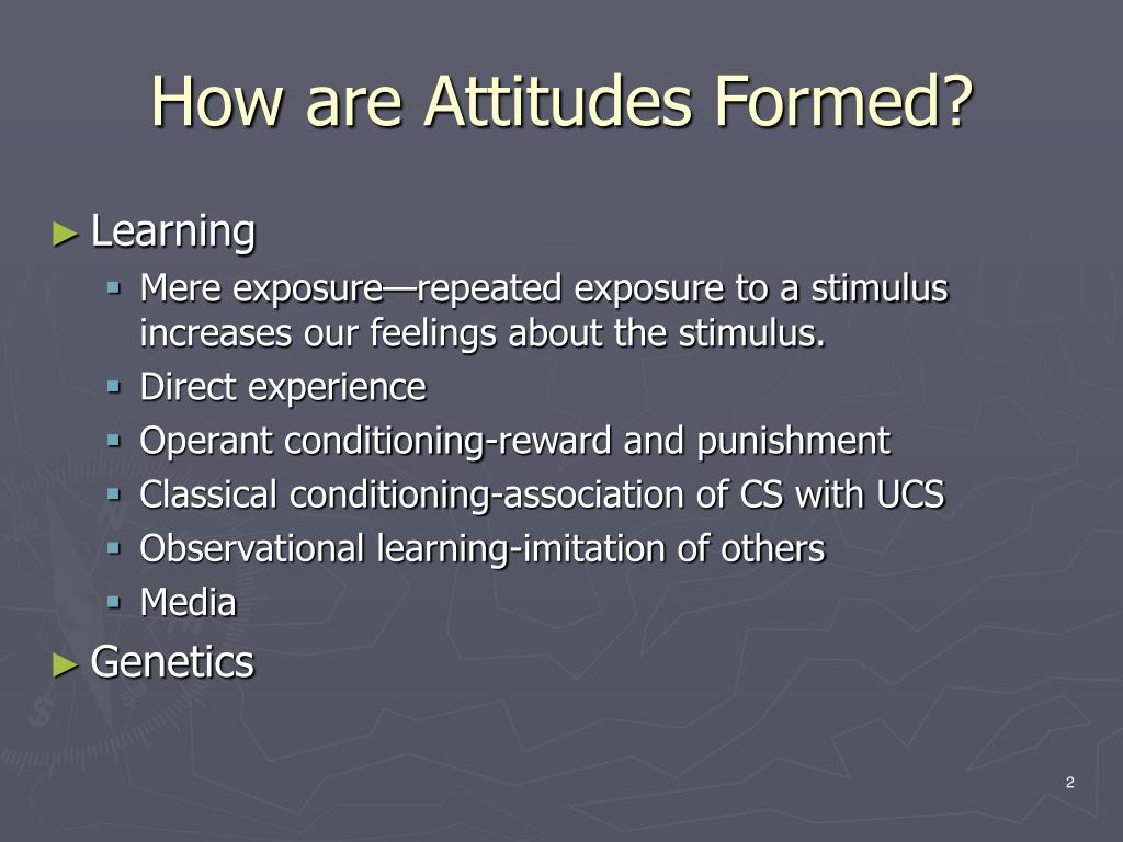 How are Attitudes Formed?