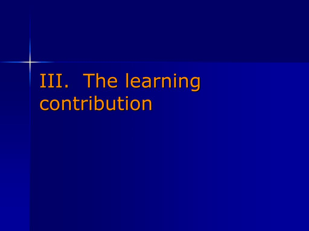 III.  The learning contribution