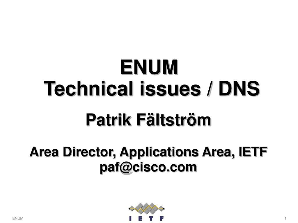 enum technical issues dns