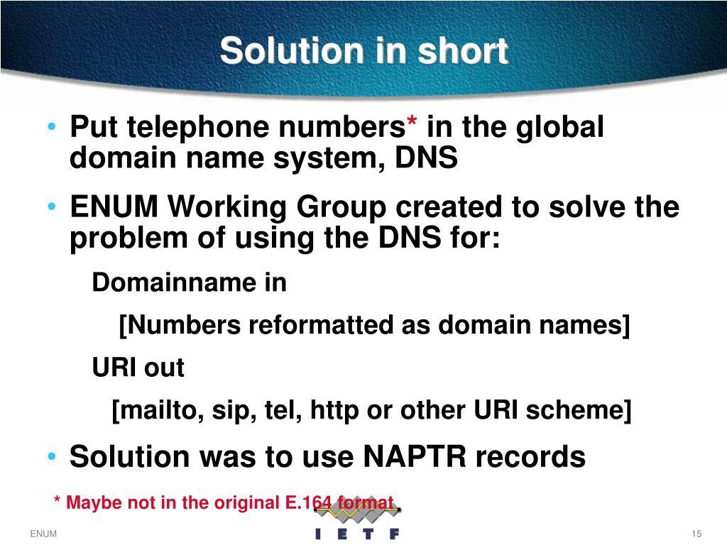 Solution in short