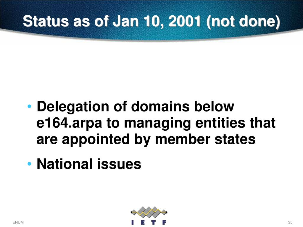 Status as of Jan 10, 2001 (not done)