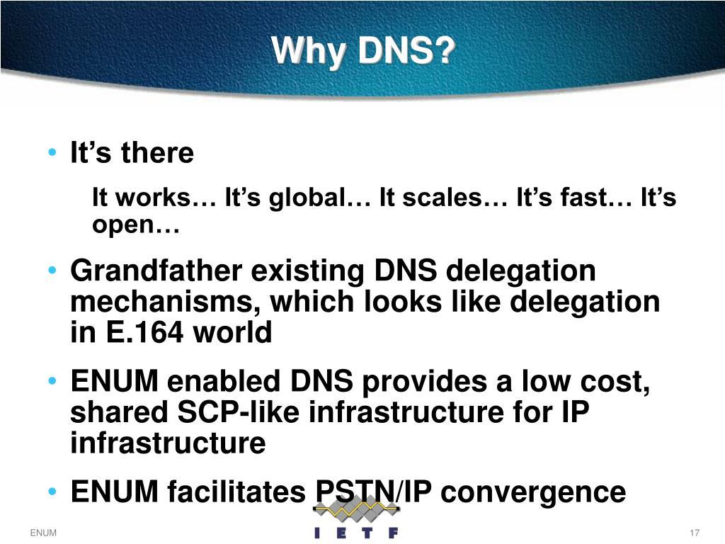 Why DNS?