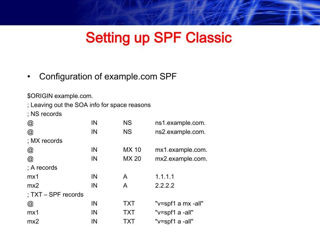 Setting up SPF Classic