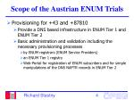 scope of the austrian enum trials