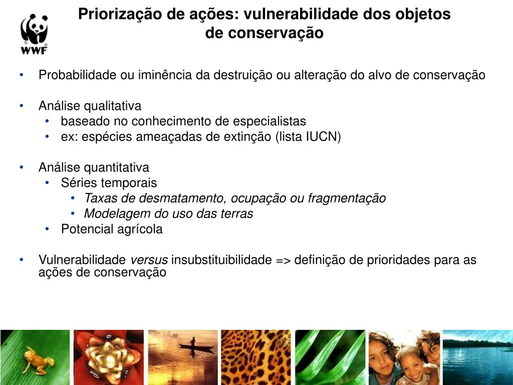 Priorização de ações: vulnerabilidade dos objetos de conservação