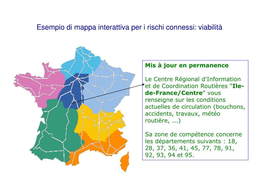 Esempio di mappa interattiva per i rischi connessi: viabilità