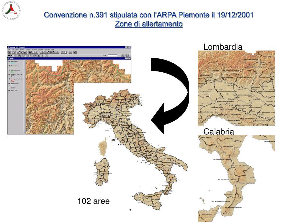 Convenzione n.391 stipulata con l'ARPA Piemonte il 19/12/2001